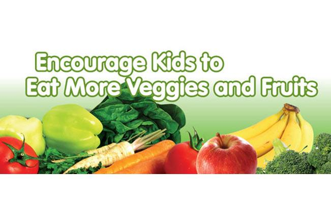 Encourage Kids to Eat More Veggies and Fruits